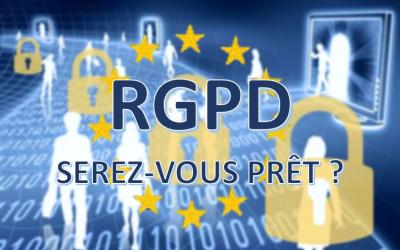 Le RGPD : version renforcée de la loi Informatique et Liberté du 6 janvier 1978